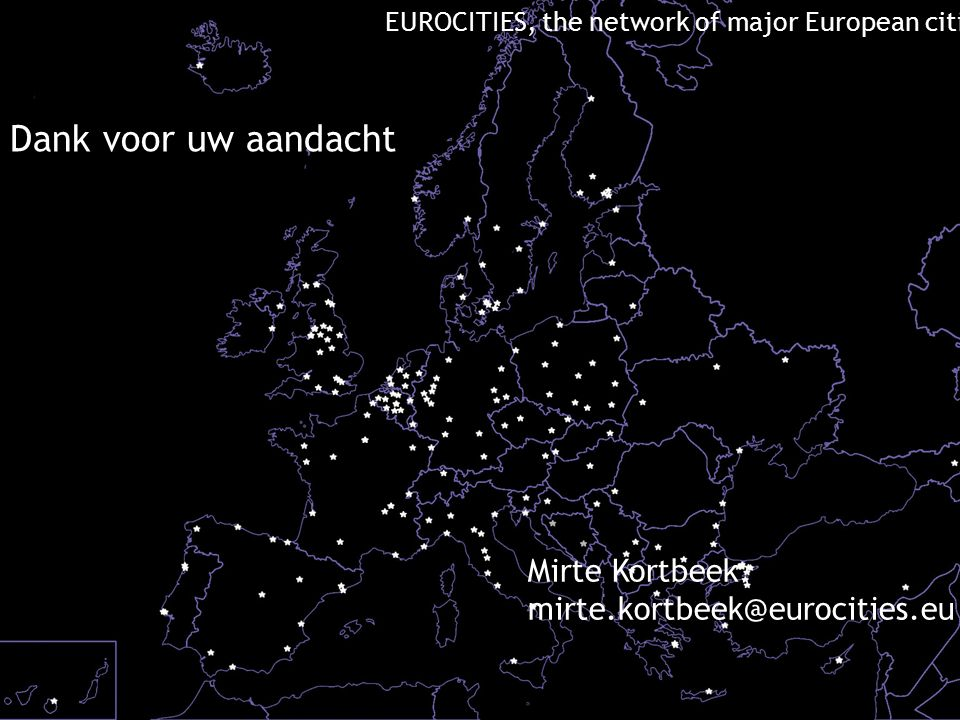15 EUROCITIES, the network of major European cities Mirte Kortbeek mirte.kortbeek@eurocities.eu Dank voor uw aandacht