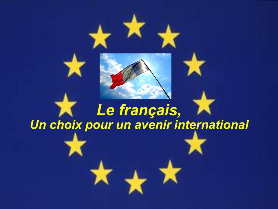 Le français, Un choix pour un avenir international