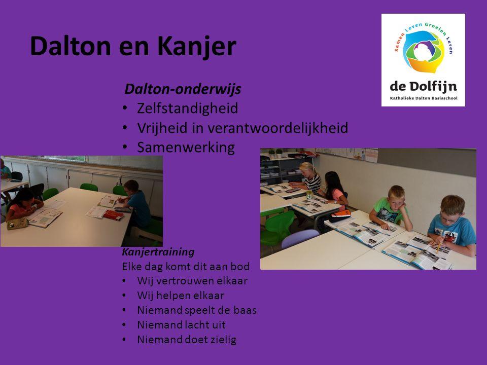 Dalton-onderwijs Zelfstandigheid Vrijheid in verantwoordelijkheid Samenwerking Kanjertraining Elke dag komt dit aan bod Wij vertrouwen elkaar Wij help