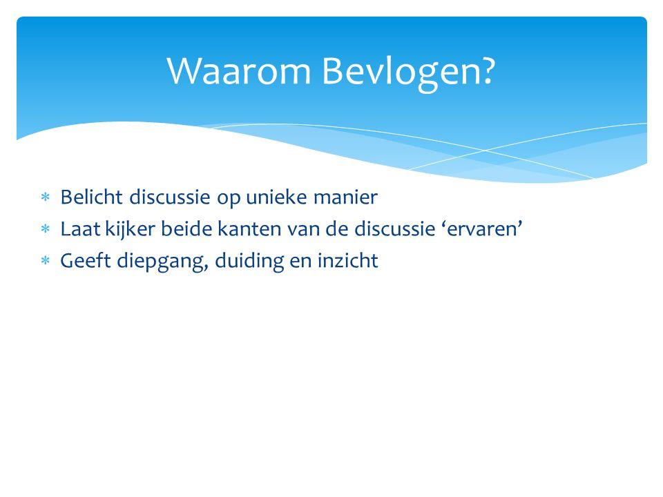 Doelgroep Bevlogen 35 tot 55 Flevoland Leefstijlgroepen: - traditionele streekbewoners - praktische familiemensen - kritische verdiepingszoekers