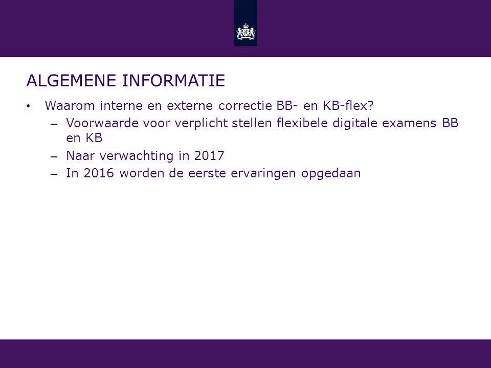 afnameplanning afname vrijgave voor correctie (interne) correctie vaststelling scores vaststelling cijfers verwerking cijfers digitale CE's met alleen interne/eerste correctie