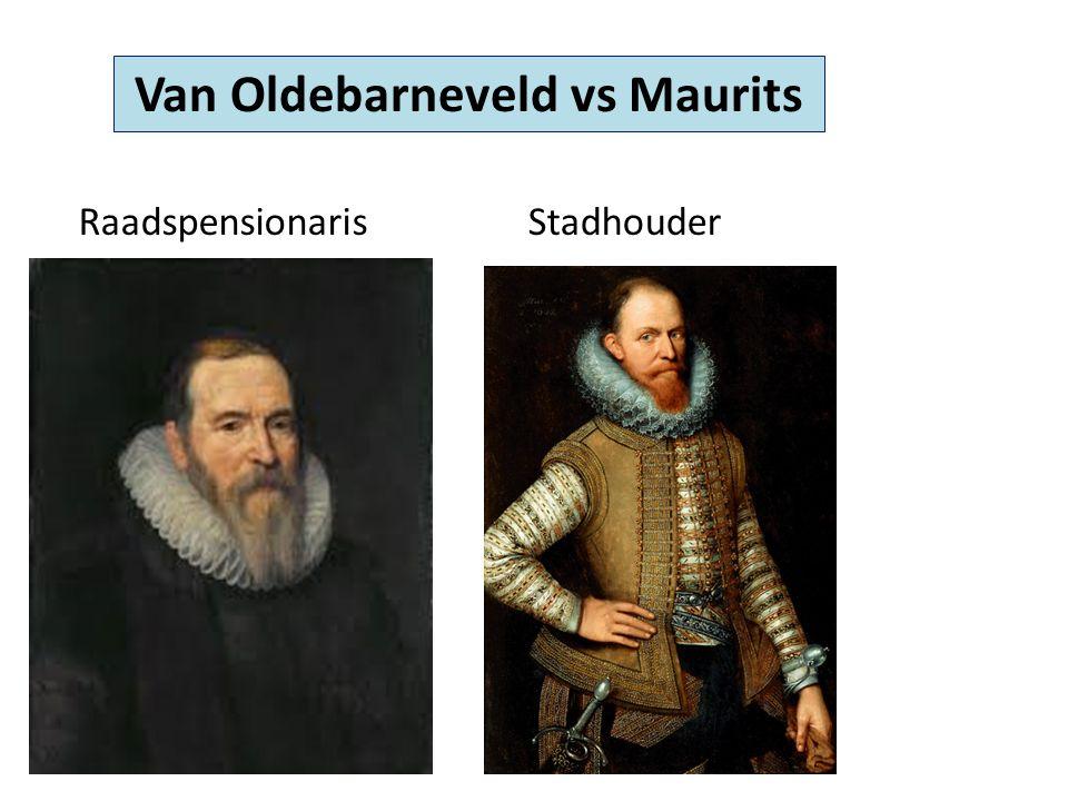 Van Oldebarneveld vs Maurits RaadspensionarisStadhouder