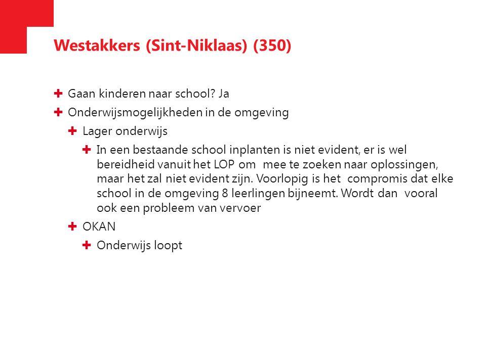 Westakkers (Sint-Niklaas) (350) ✚ Gaan kinderen naar school.