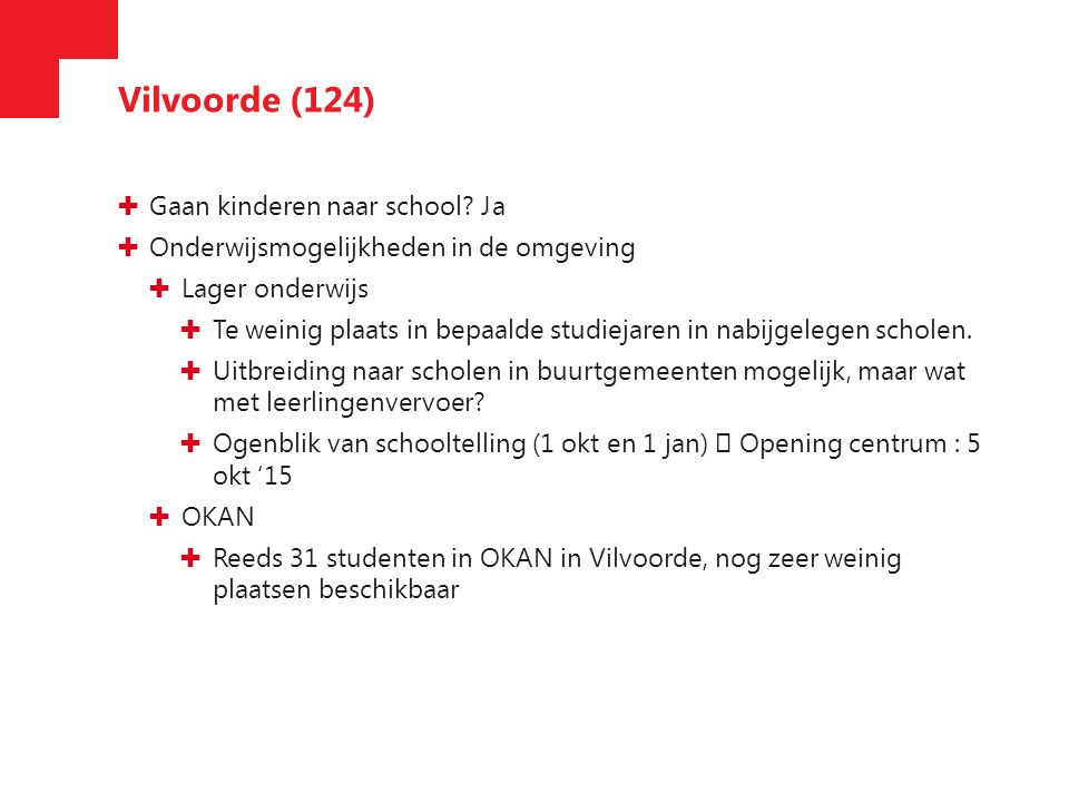 Vilvoorde (124) ✚ Gaan kinderen naar school.