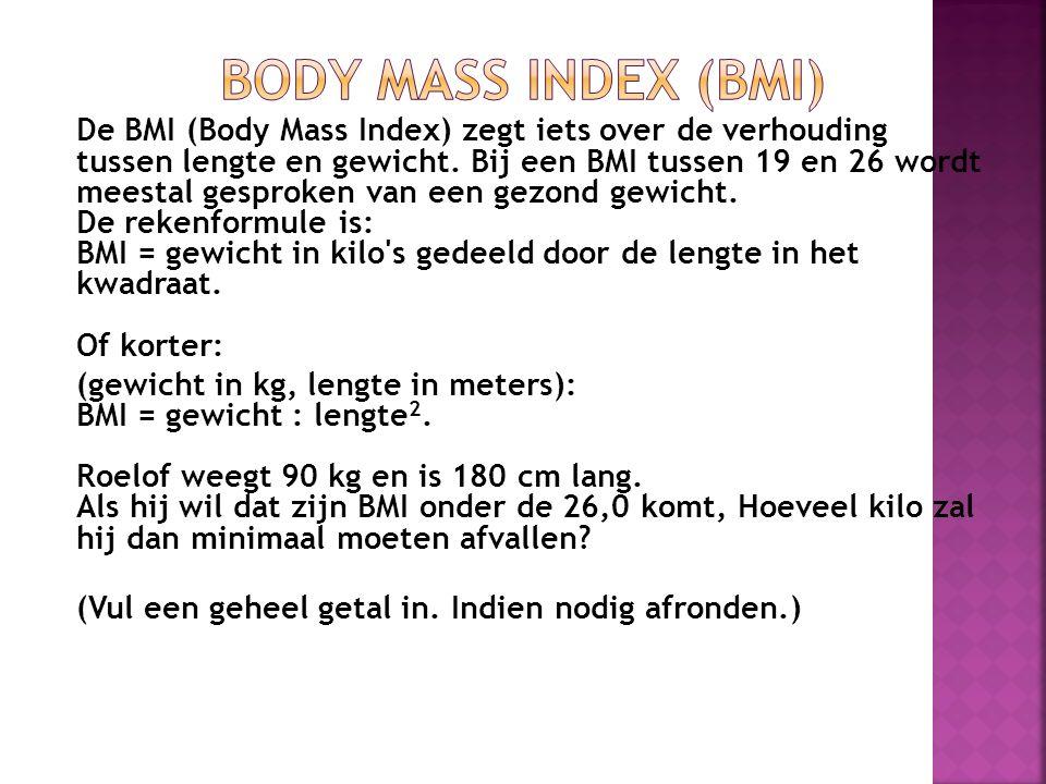 De BMI (Body Mass Index) zegt iets over de verhouding tussen lengte en gewicht. Bij een BMI tussen 19 en 26 wordt meestal gesproken van een gezond gew