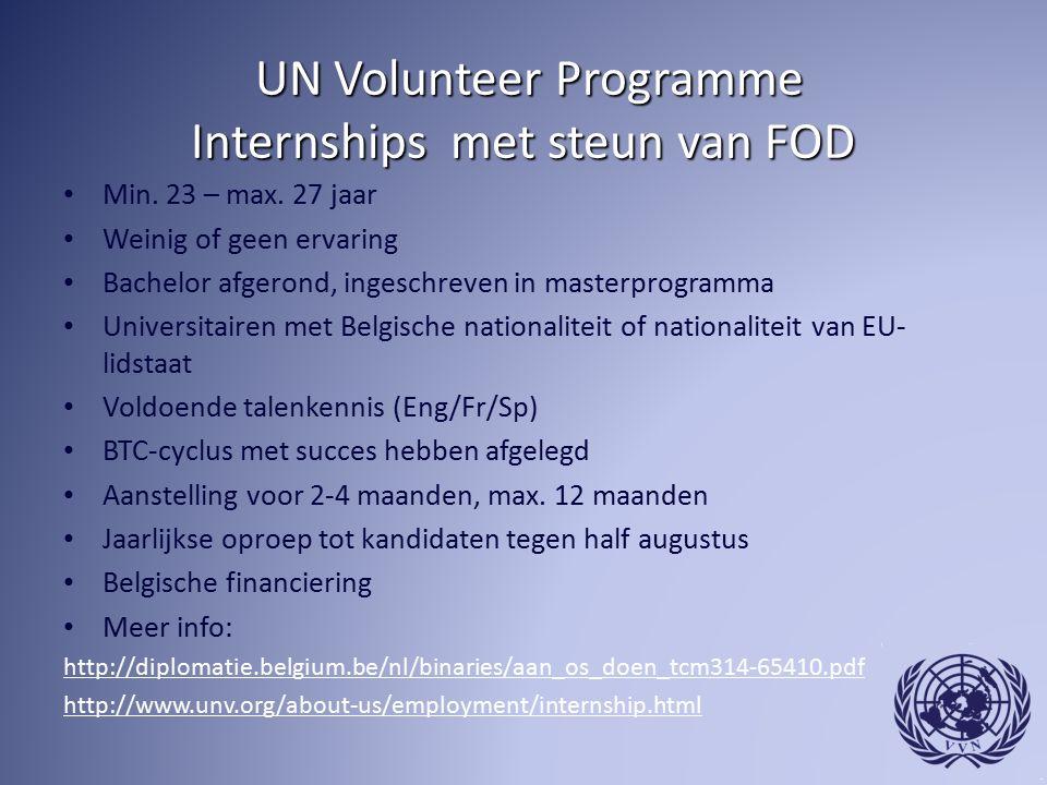 UN Volunteer Programme Internships met steun van FOD UN Volunteer Programme Internships met steun van FOD Min.