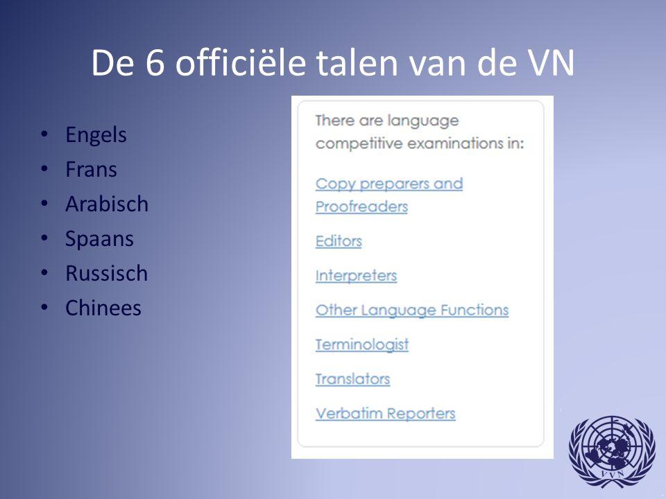 De 6 officiële talen van de VN Engels Frans Arabisch Spaans Russisch Chinees