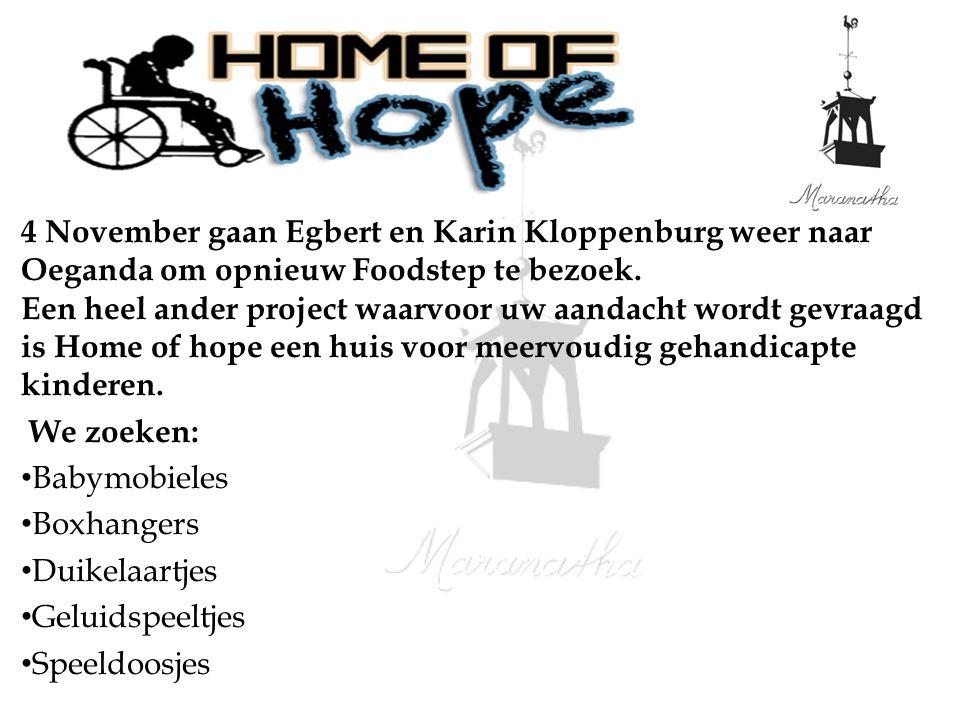 4 November gaan Egbert en Karin Kloppenburg weer naar Oeganda om opnieuw Foodstep te bezoek.