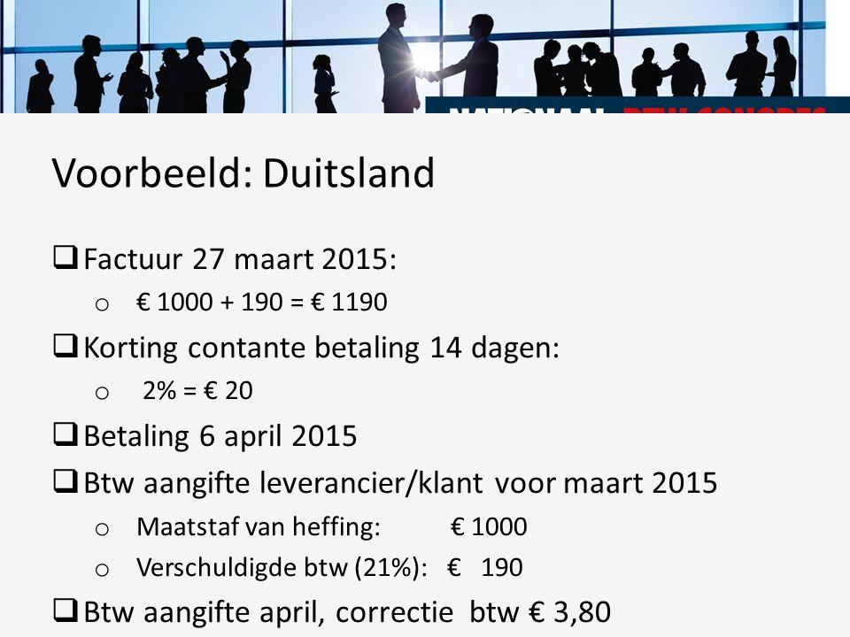  Factuur 27 maart 2015: o € 1000 + 190 = € 1190  Korting contante betaling 14 dagen: o 2% = € 20  Betaling 6 april 2015  Btw aangifte leverancier/