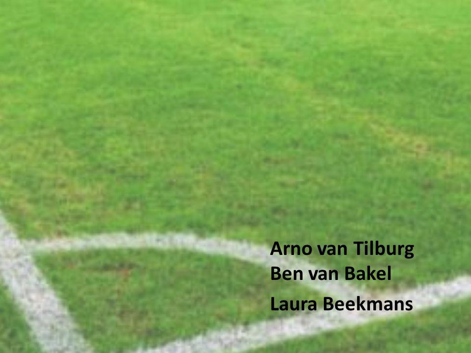 Arno van Tilburg Ben van Bakel Laura Beekmans