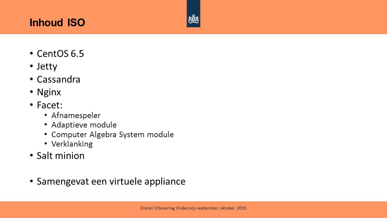 CentOS 6.5 Jetty Cassandra Nginx Facet: Afnamespeler Adaptieve module Computer Algebra System module Verklanking Salt minion Samengevat een virtuele a