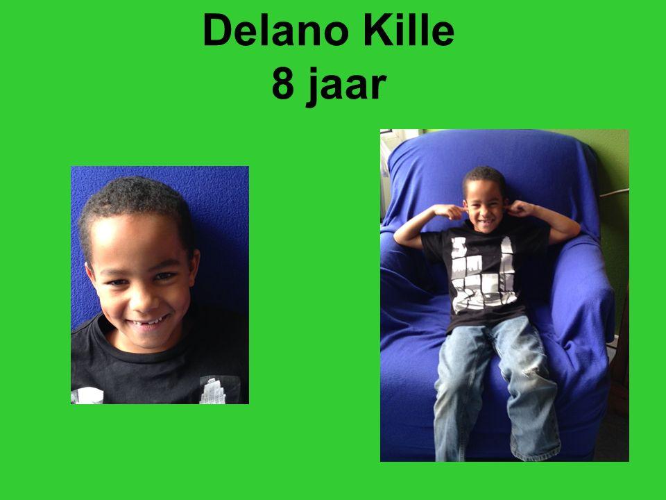 Delano Kille 8 jaar