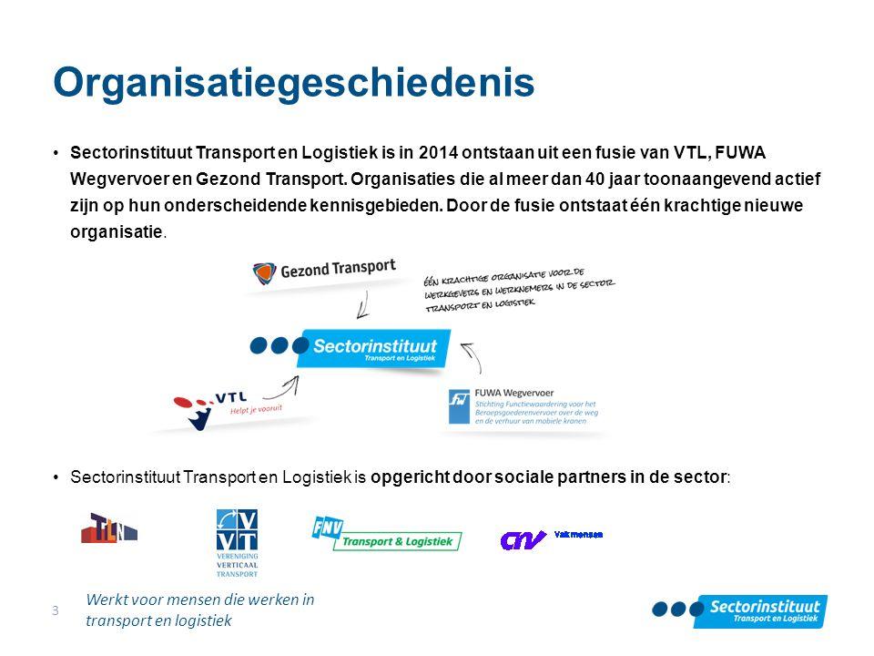 Organisatiegeschiedenis Sectorinstituut Transport en Logistiek is in 2014 ontstaan uit een fusie van VTL, FUWA Wegvervoer en Gezond Transport. Organis