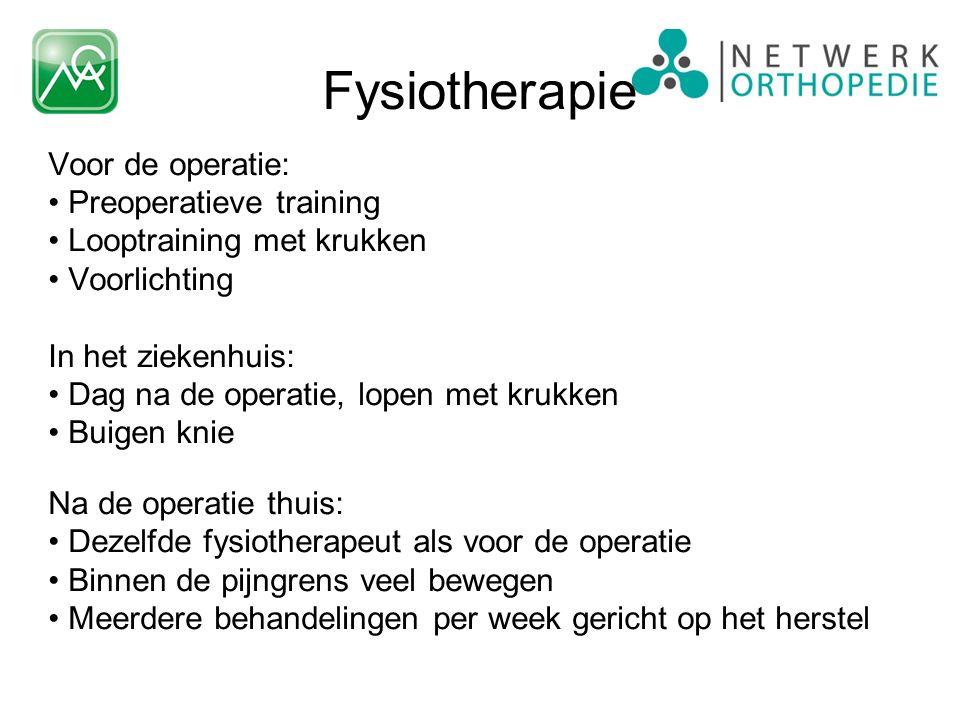 Voor de operatie: Preoperatieve training Looptraining met krukken Voorlichting In het ziekenhuis: Dag na de operatie, lopen met krukken Buigen knie Na