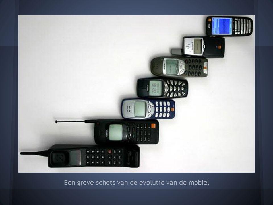 Een grove schets van de evolutie van de mobiel