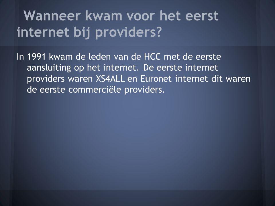 In 1991 kwam de leden van de HCC met de eerste aansluiting op het internet.