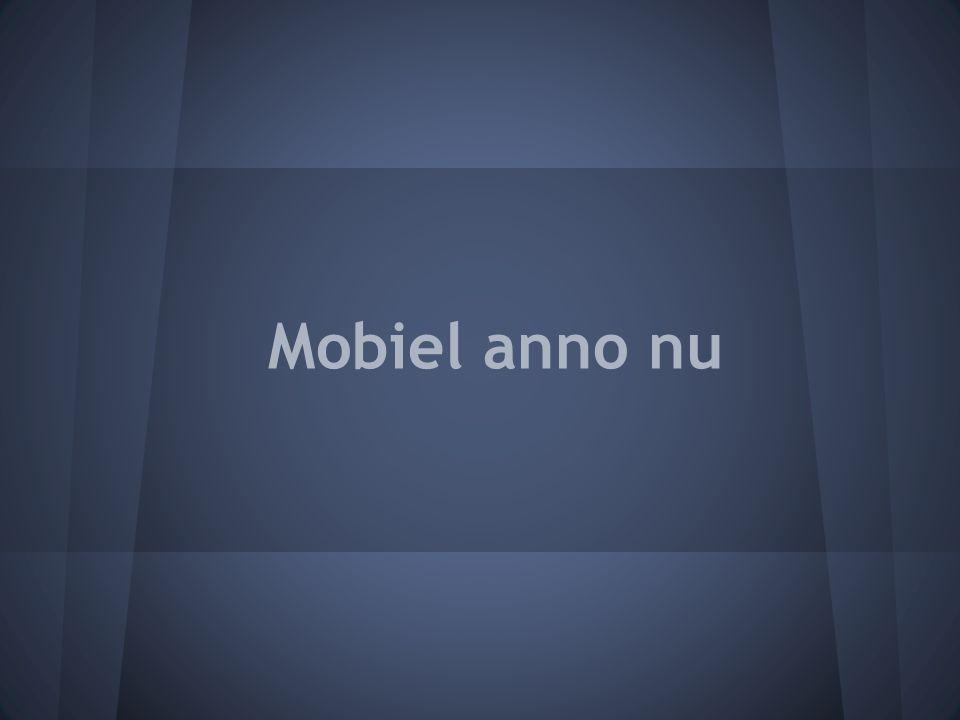 Mobiel anno nu
