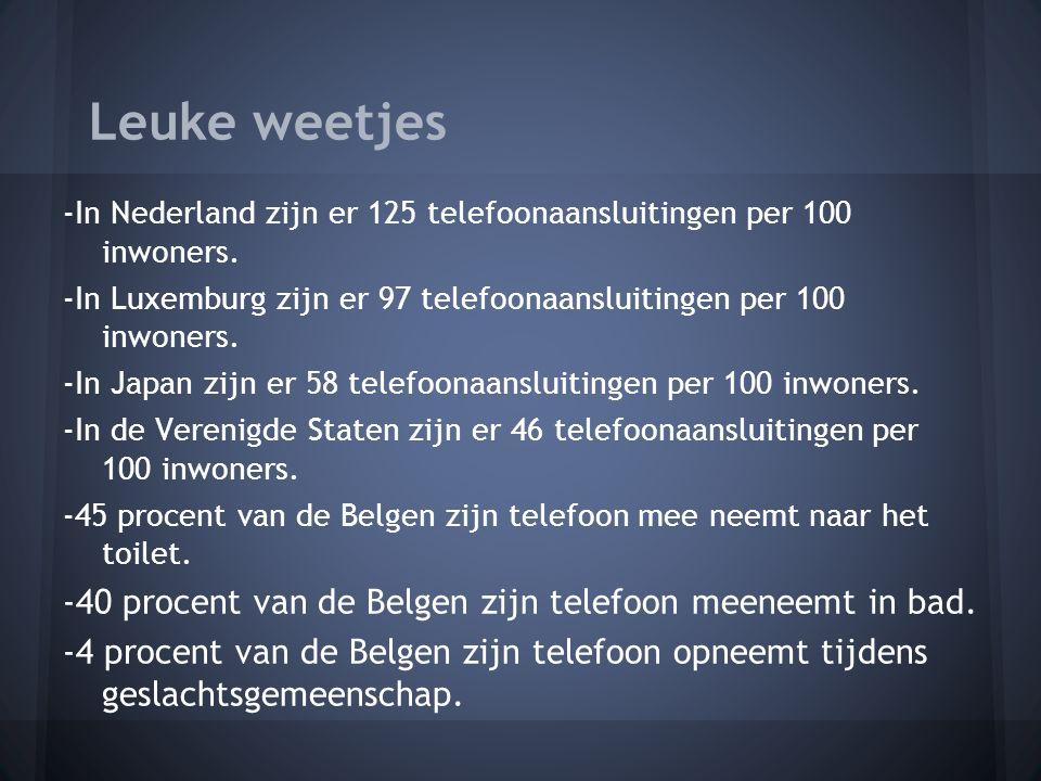-In Nederland zijn er 125 telefoonaansluitingen per 100 inwoners.