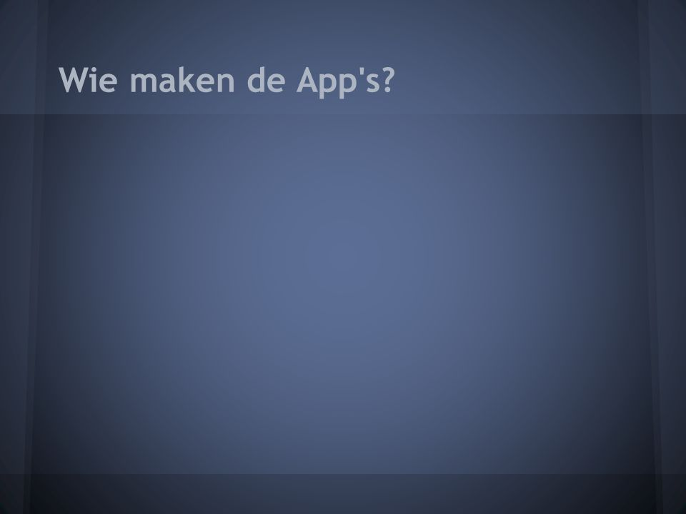 Wie maken de App s