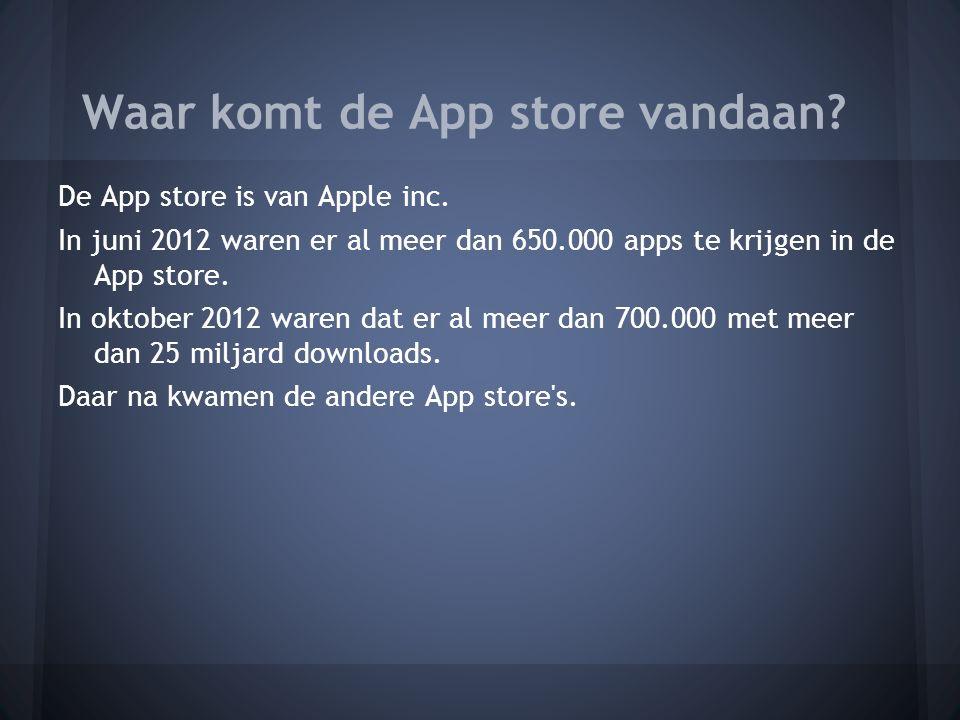 De App store is van Apple inc.