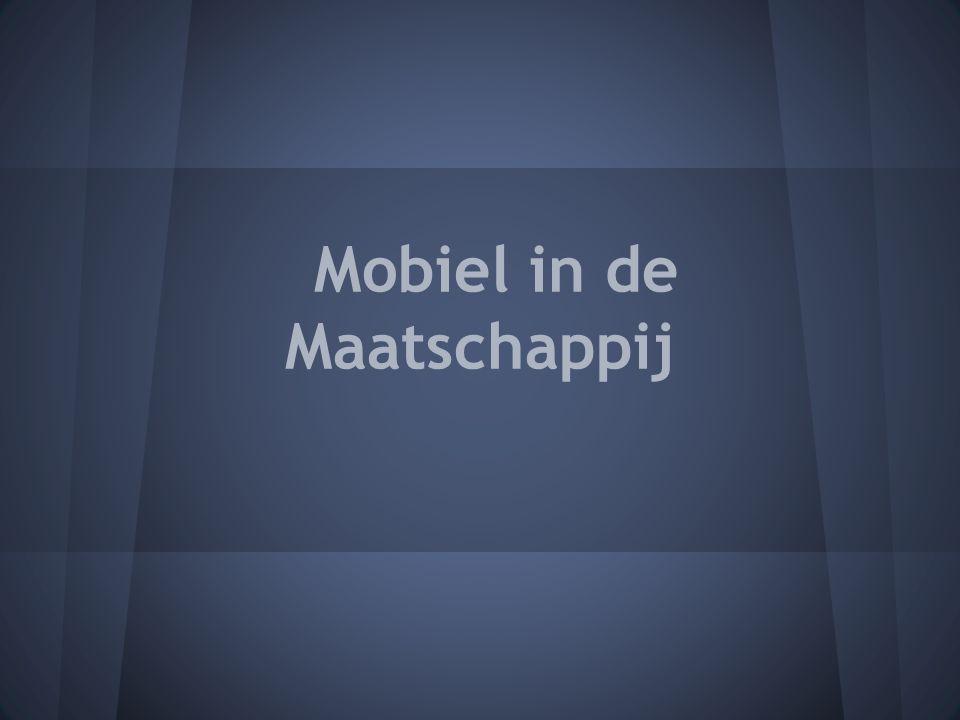 Mobiel in de Maatschappij