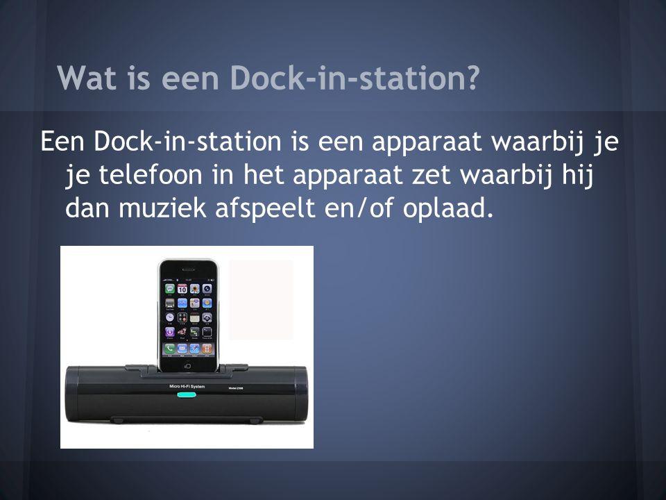 Wat is een Dock-in-station.
