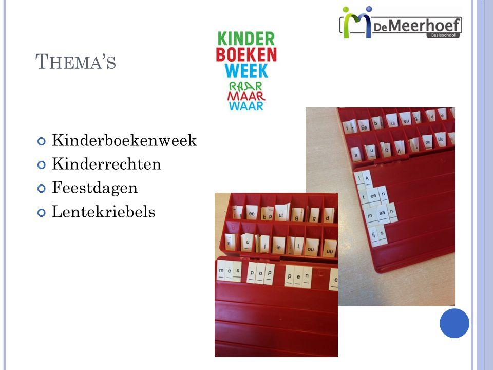 T HEMA ' S Kinderboekenweek Kinderrechten Feestdagen Lentekriebels