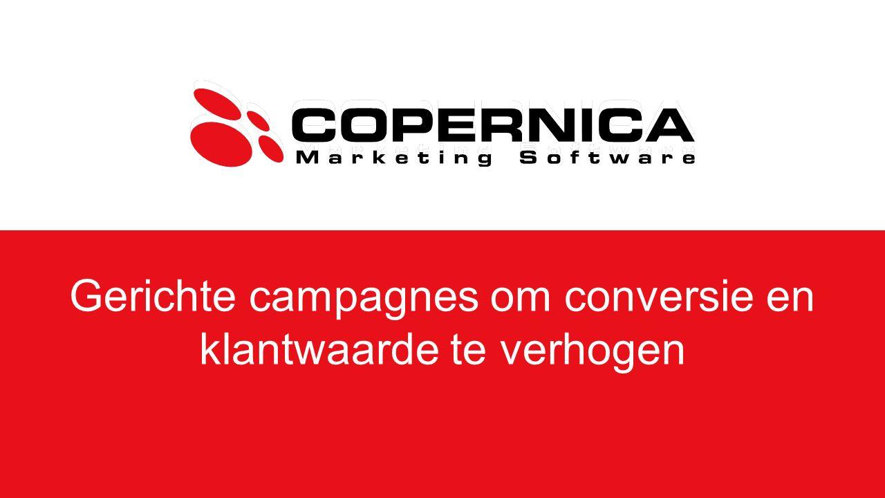 Gerichte campagnes om conversie en klantwaarde te verhogen