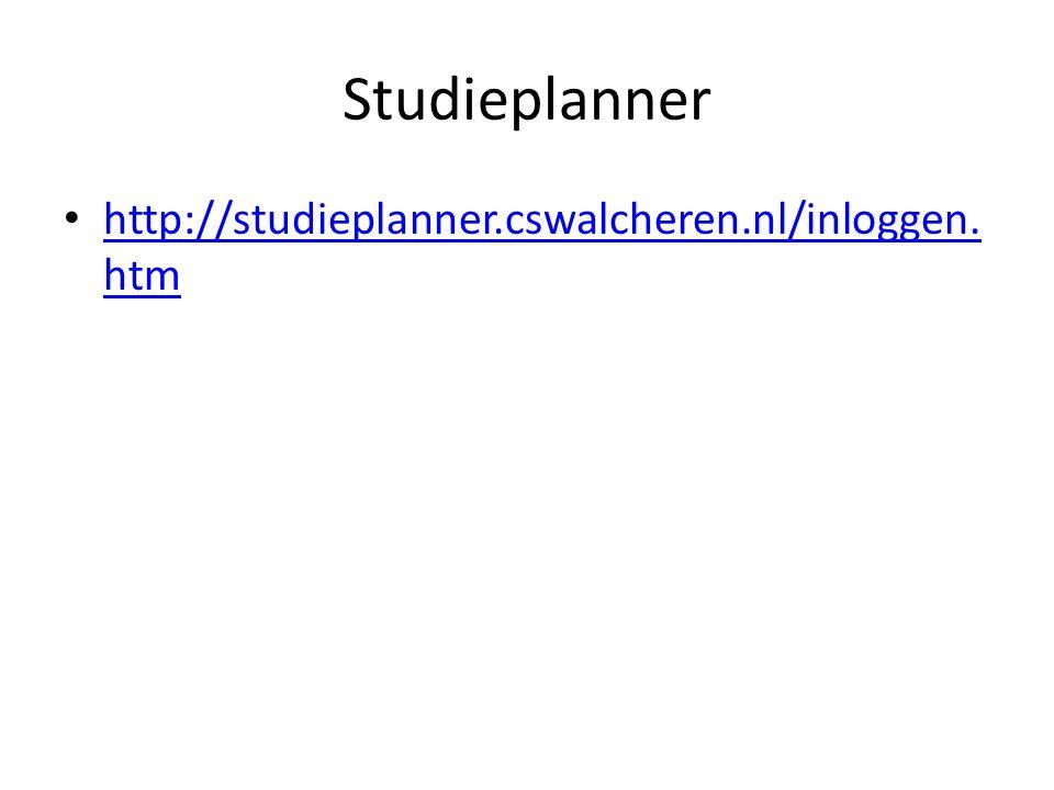 Studieplanner http://studieplanner.cswalcheren.nl/inloggen. htm http://studieplanner.cswalcheren.nl/inloggen. htm