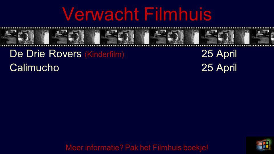 Verwacht Filmhuis De Drie Rovers (Kinderfilm) 25 April Calimucho25 April Meer informatie.