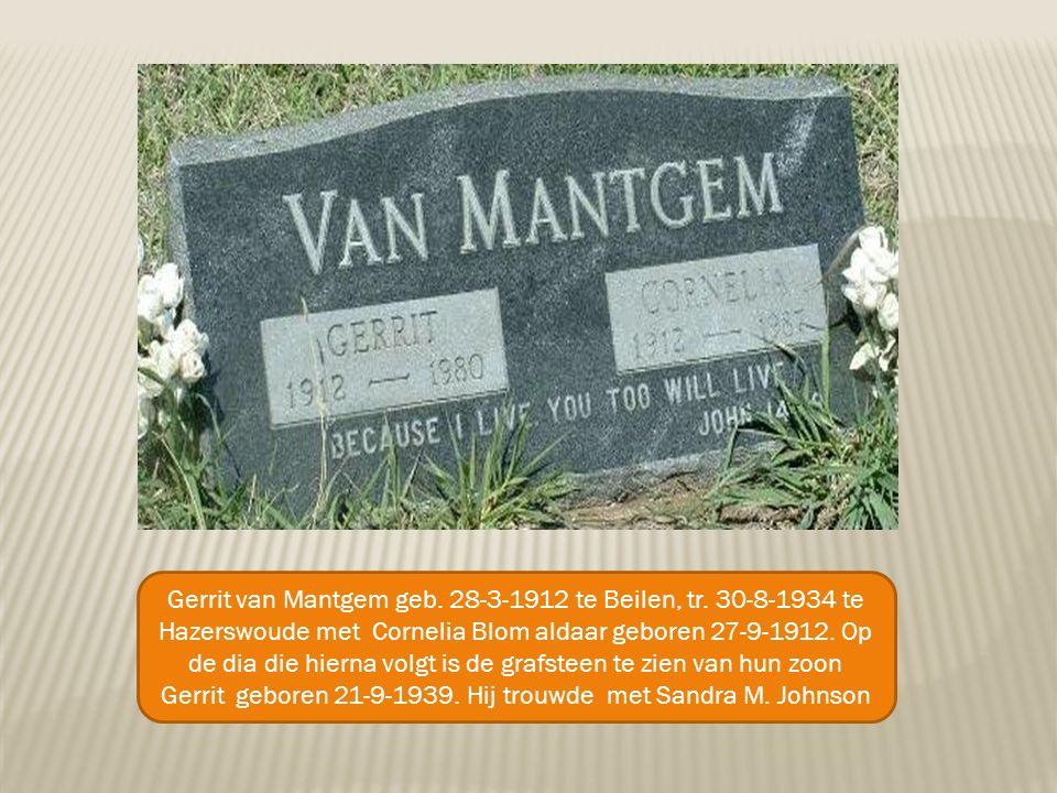 Gerrit van Mantgem geb. 28-3-1912 te Beilen, tr.