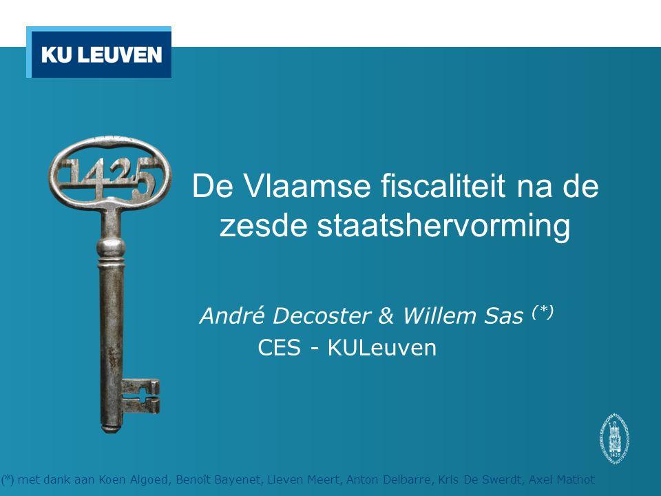 De Vlaamse fiscaliteit na de zesde staatshervorming André Decoster & Willem Sas (*) CES - KULeuven (*) met dank aan Koen Algoed, Benoît Bayenet, Lieven Meert, Anton Delbarre, Kris De Swerdt, Axel Mathot