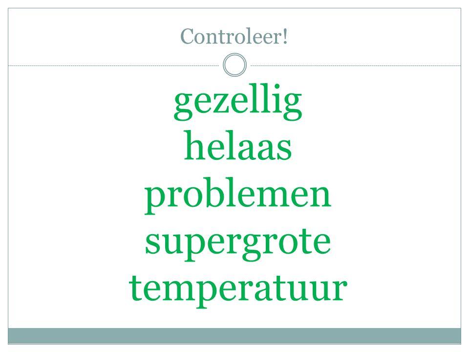 Controleer! gezellig helaas problemen supergrote temperatuur