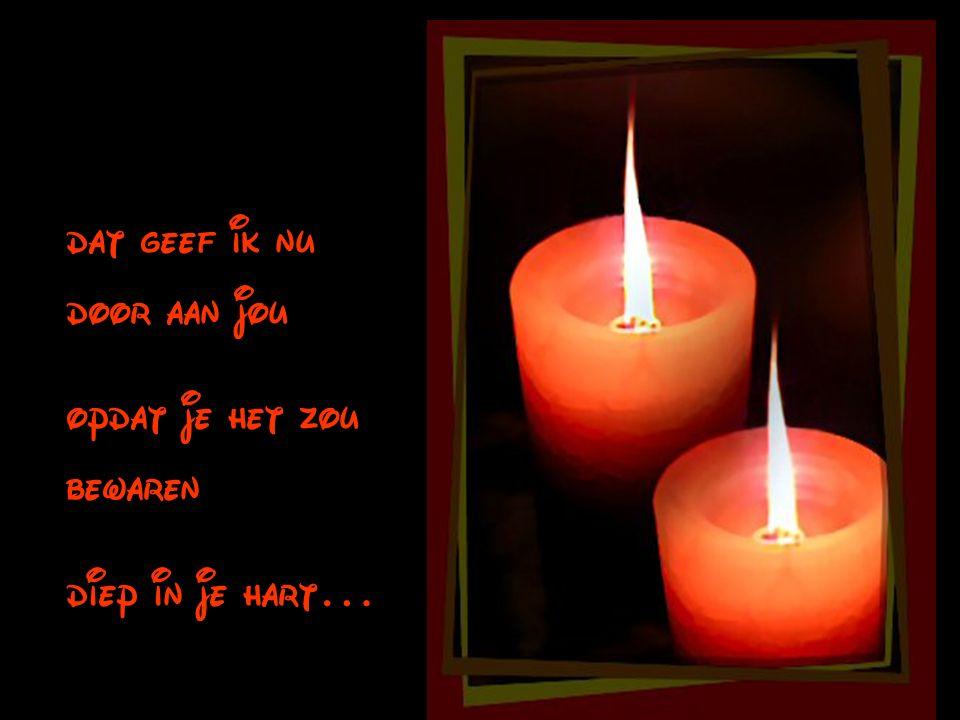 Het licht dat aanwezig is in mijn hart, het licht van hoop en vriendschap, Licht
