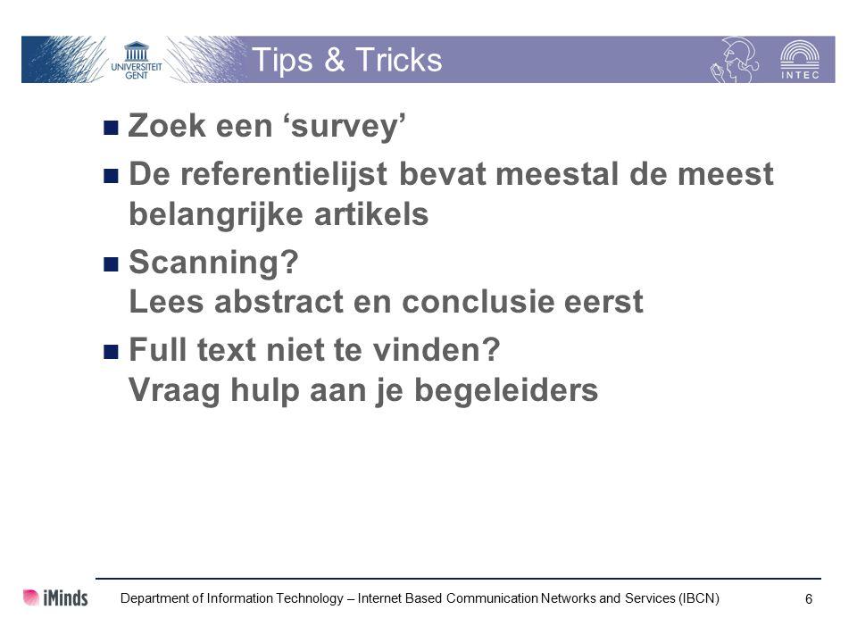 Tips & Tricks Zoek een 'survey' De referentielijst bevat meestal de meest belangrijke artikels Scanning.
