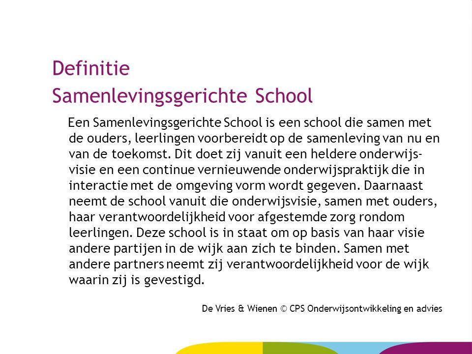 Definitie Samenlevingsgerichte School Een Samenlevingsgerichte School is een school die samen met de ouders, leerlingen voorbereidt op de samenleving van nu en van de toekomst.