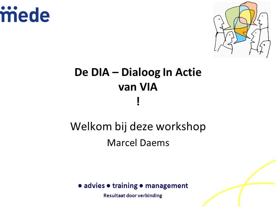 De DIA – Dialoog In Actie van VIA .
