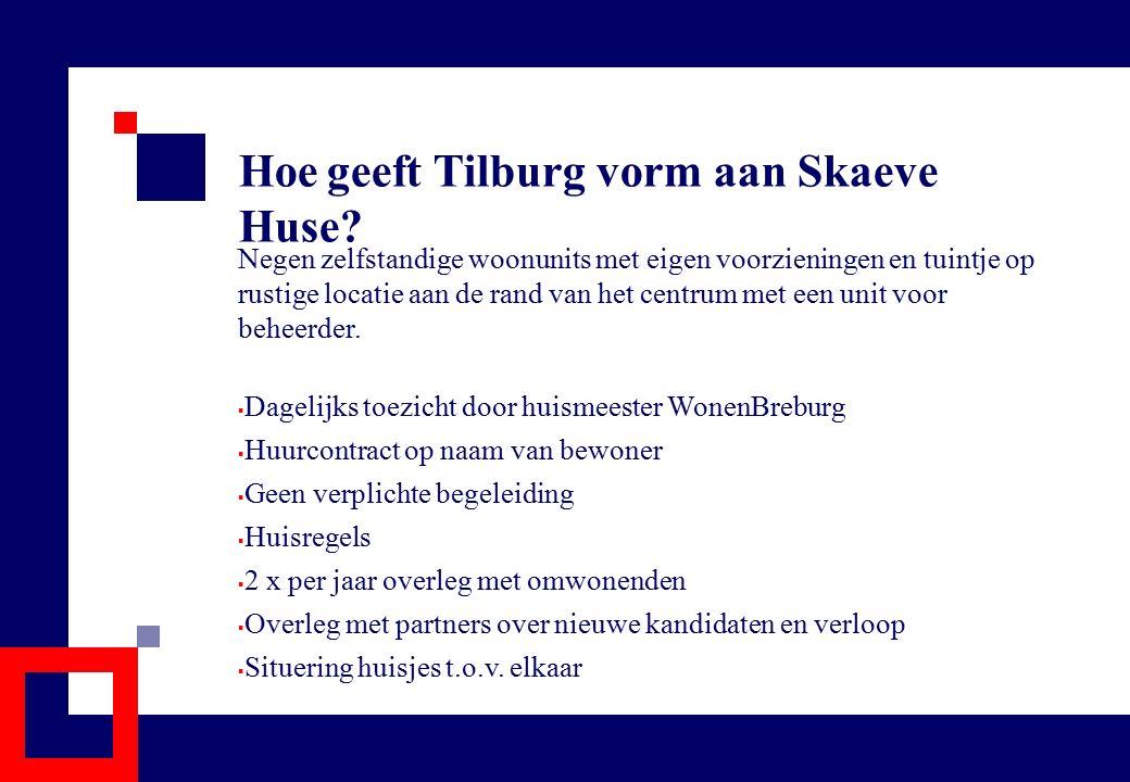 Hoe geeft Tilburg vorm aan Skaeve Huse? Negen zelfstandige woonunits met eigen voorzieningen en tuintje op rustige locatie aan de rand van het centrum
