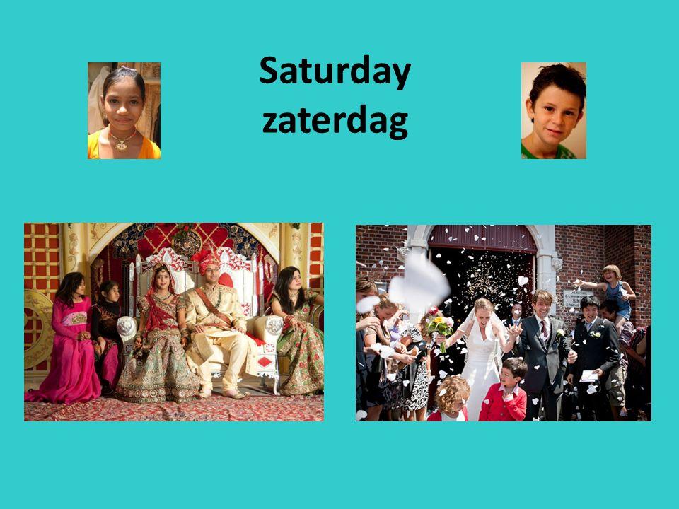 Saturday zaterdag