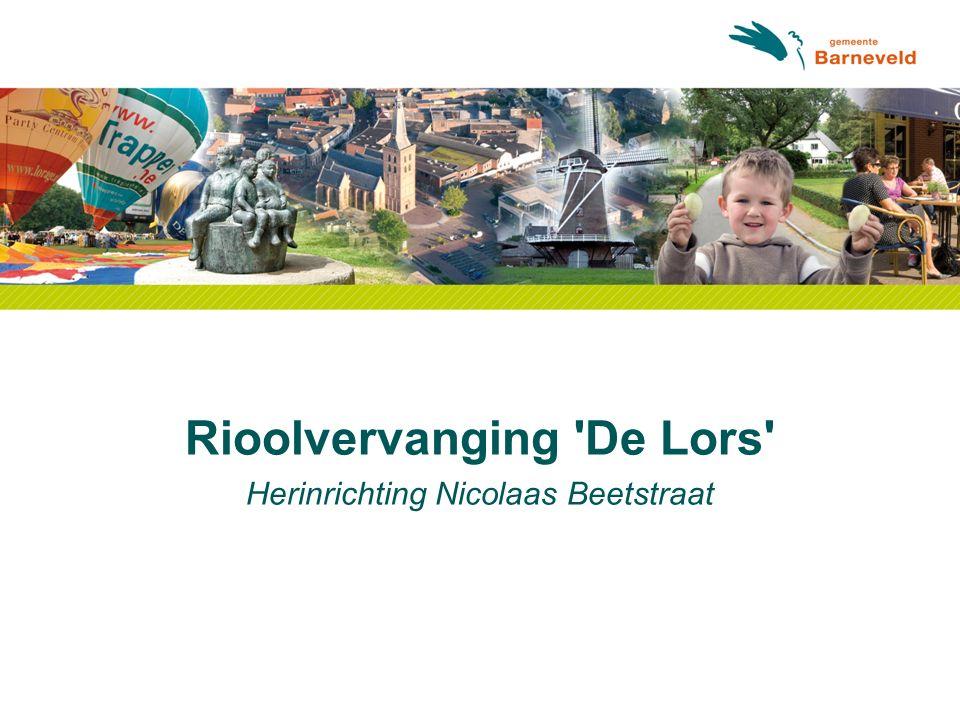 Rioolvervanging 'De Lors' Herinrichting Nicolaas Beetstraat