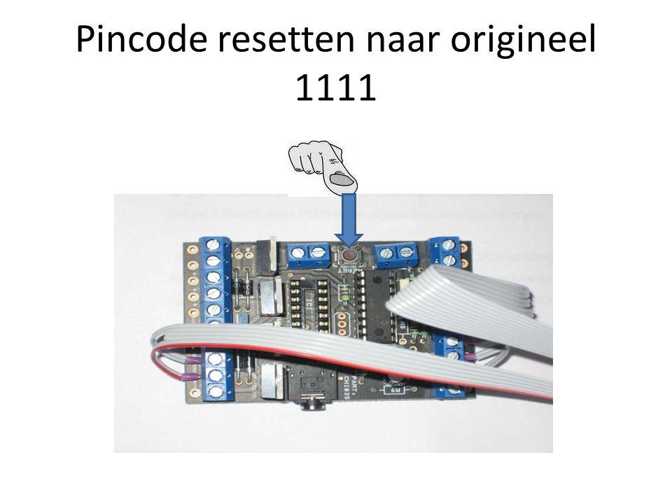 Pincode resetten naar origineel 1111