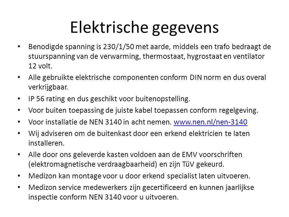 Elektrische gegevens Benodigde spanning is 230/1/50 met aarde, middels een trafo bedraagt de stuurspanning van de verwarming, thermostaat, hygrostaat