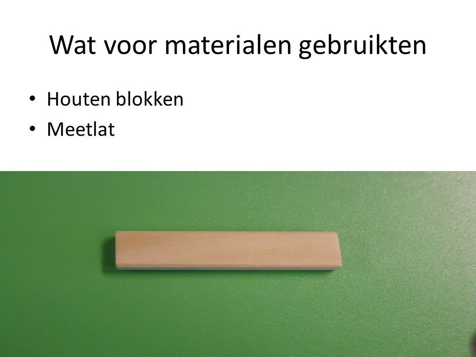 Wat voor materialen gebruikten Houten blokken Meetlat