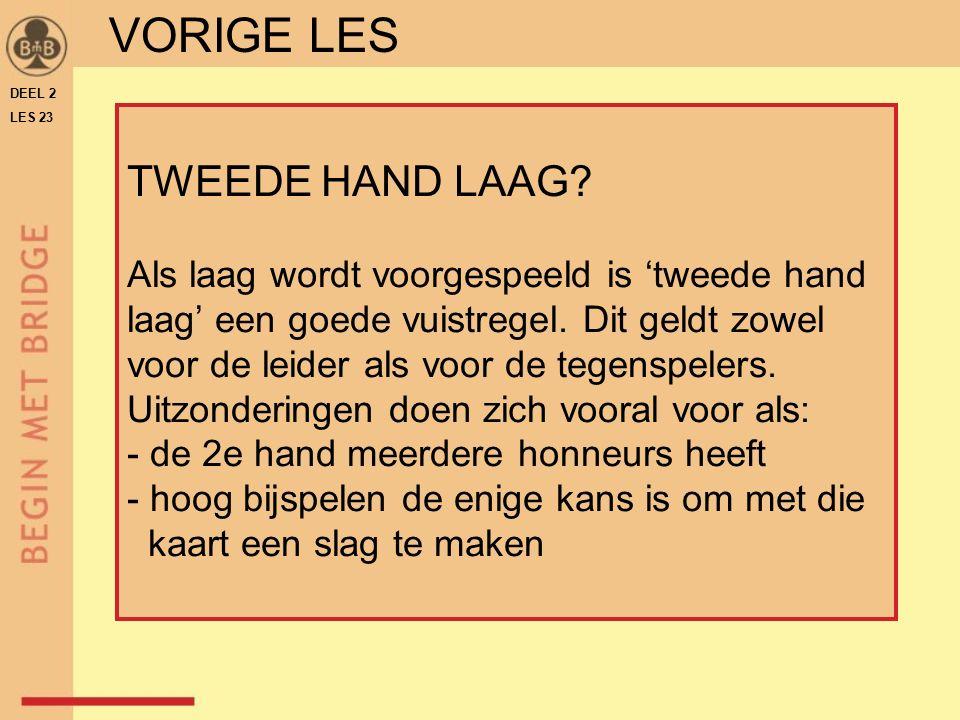 DEEL 2 LES 23 TWEEDE HAND LAAG.