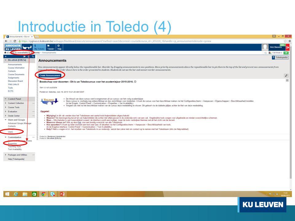 Introductie in Toledo (5) Cursus available maken via 'Customization'  'Properties' 'Users and groups'  'Users' o Gebruikers toevoegen en rol toebedelen (student/assistent/...) o Toegewezen rol belangrijk naar wijzigingsrechten toe.