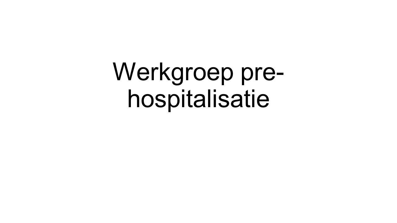 Werkgroep pre- hospitalisatie