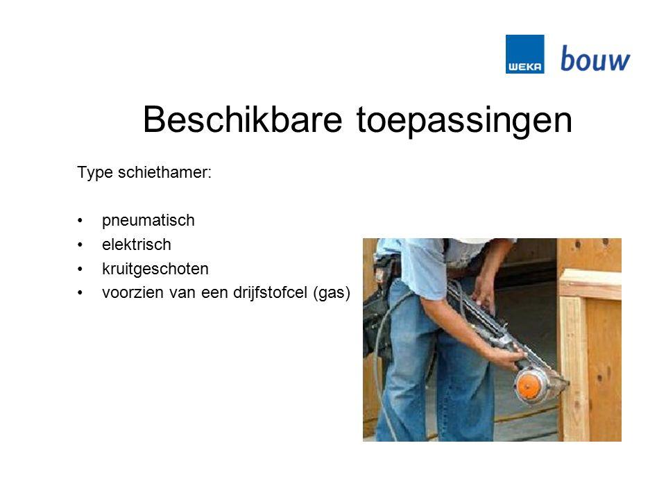 Beschikbare toepassingen Type schiethamer: pneumatisch elektrisch kruitgeschoten voorzien van een drijfstofcel (gas)
