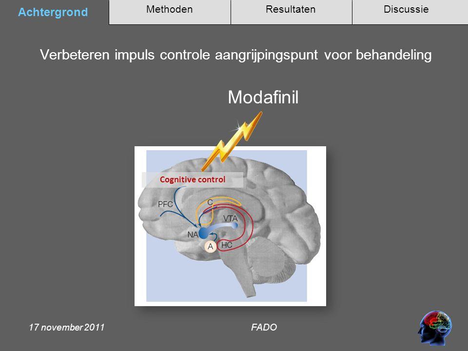 Methoden Achtergrond DiscussieResultaten 17 november 2011 FADO Klinische studies met modafinil