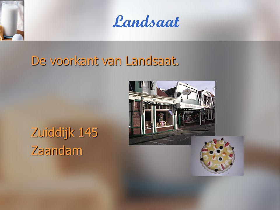 Landsaat De voorkant van Landsaat. Zuiddijk 145 Zaandam