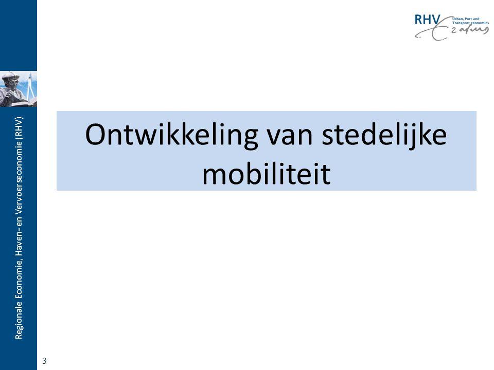 Regionale Economie, Haven- en Vervoerseconomie (RHV) Hoe is de mobiliteit veranderd in de laatste decennia.